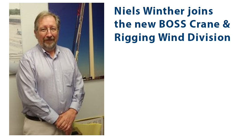Niels Winther joins the new BOSS Crane & Rigging Wind Division