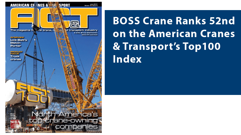 BOSS Crane Ranks 52nd on the American Cranes & Transport's Top100 Index