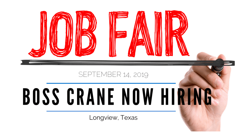 BOSS Crane Host Job Fair in Longview, Texas